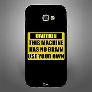 Samsung Galaxy A7 2017 Caution This Machine Has no Brain
