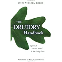 Druidry Handbok: Spiritual Practice Rooted in the Living Earth