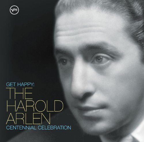 Get Happy: The Harold Arlen Ce...