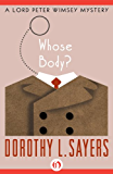 Whose Body? (The Lord Peter Wimsey Mysteries)