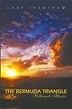 The Bermuda Triangle: Pathway to Atlantis