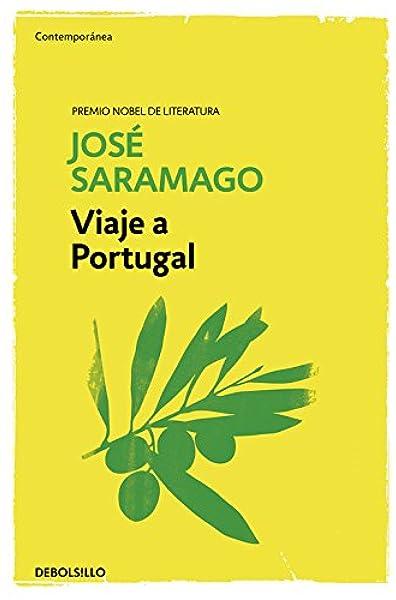 Viaje a Portugal (Contemporánea): Amazon.es: Saramago, José: Libros