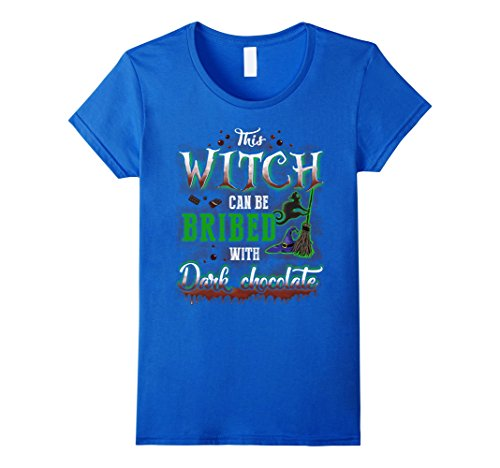 Dark Chocolate Halloween (Womens This Witch Can Be Bribed With Dark Chocolate Halloween Shirt Large Royal Blue)