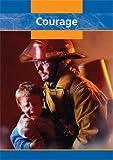 Courage, Kris Hirschmann, 1410903230