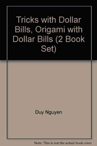 Tricks with Dollar Bills, Origami with Dollar Bills (2 Book Set)