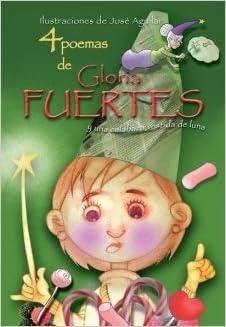 Descargas de libros de texto gratis 4 Poemas De Gloria Fuertes Y Una (Poetas para todos) PDF RTF