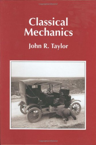 Classical Mechanics (04) by Taylor, John R [Hardcover (2005)]