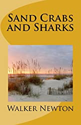 Sand Crabs and Sharks (The Sand Crab Chronicles Book 3)