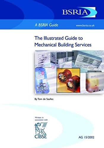 illustrated guide to mechanical building services application rh amazon com The Illustrated Guide to the Illustrated Guide to National Electrical Code NEC illustrated guide to mechanical building services