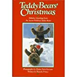 img - for Teddy Bears' Christmas - Holiday Greetings From The Secret World Of Teddy Bears book / textbook / text book