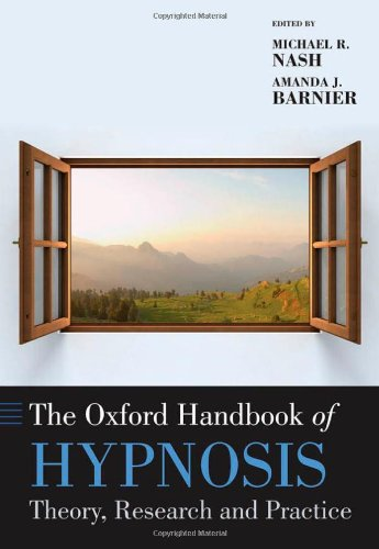 The Oxford Handbook of Hypnosis (Oxford Handbooks) by Oxford University Press