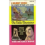 img - for Villa Fountains / The Deadly Rose (Belmont Double Gothic B60-068) book / textbook / text book