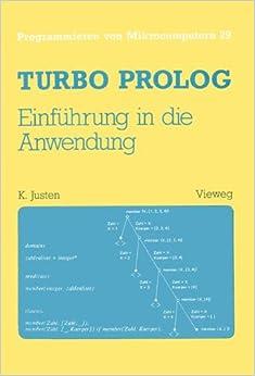 Turbo Prolog - Einführung in die Anwendung (Programmieren von Mikrocomputern)