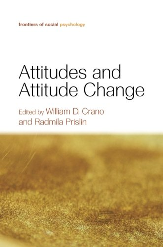 Attitudes and Attitude Change (Frontiers of Social Psychology)