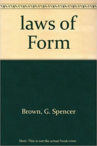 laws of Form: G. Spencer Brown: Amazon.com: Books
