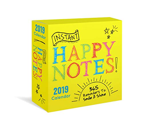 2019 Instant Happy Notes Boxed Calendar: 365 Reminders to Smile and -