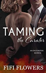 Taming the Curator (Encounters) (Volume 2)
