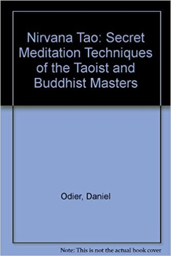 Nirvana Tao: Secret Meditation Techniques of the Taoist and ...