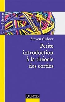 Petite introduction à la théorie des cordes par Gubser