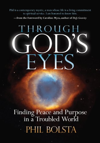 Peace Eye - Through God's Eyes: Finding Peace and Purpose in a Troubled World