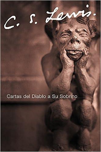 Cartas Del Diablo a Su Sobrino by C. S. Lewis 2006-03-01 ...