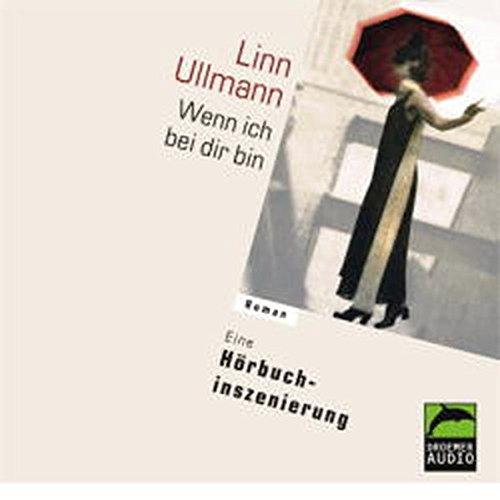 Read Online Wenn ich bei Dir bin. 3 CDs. pdf epub