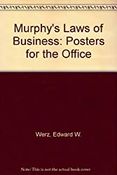 Murphy's Laws of Business: Posters for the Office