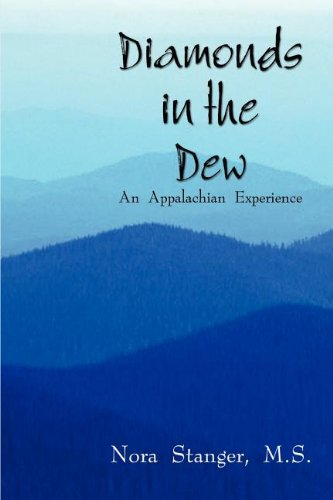 Diamond Nora (Diamonds in the Dew: An Appalachian Experience)