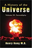 A History of the Universe, Henry Kong, 0595448135