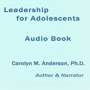 Leadership for Adolescents Audiobook