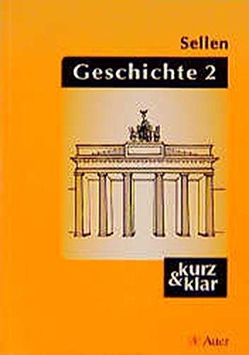 Geschichte, Bd.2, Französische Revolution bis Gegenwart (Kompaktwissen kurz & klar)