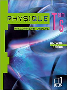 Physique Tle S (French Edition): 9782701143330: Amazon com