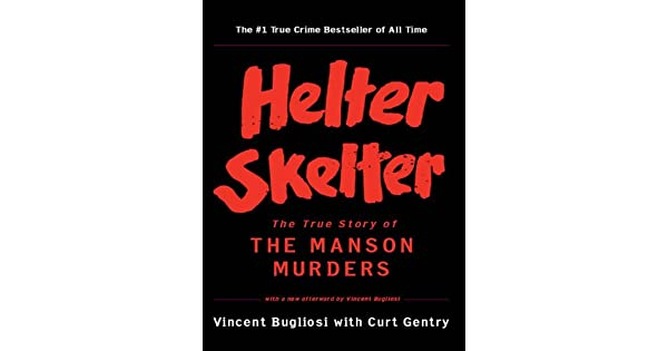 Helter skelter the true story of the manson murders ebooks em helter skelter the true story of the manson murders ebooks em ingls na amazon fandeluxe Gallery