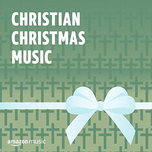 Christian Christmas Music (Country Music Christian Christmas)