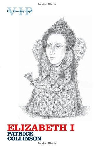 Elizabeth I (Very Interesting People Series)
