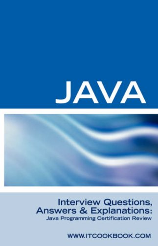 Java Interview Questions: Java Programming Certification Review pdf