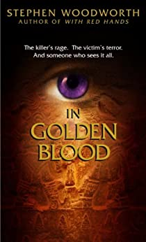 In Golden Blood by [Woodworth, Stephen]