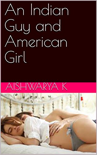 An Indian Guy and American Girl