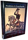 Presidents of a Young Republic, Editor Carter Smith, 1562943596