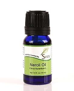 SVATV Neroli (Citrus Aurantium L) Essential Oil 10 mL (1/3 oz) 100% Pure, Undiluted, Therapeutic Grade