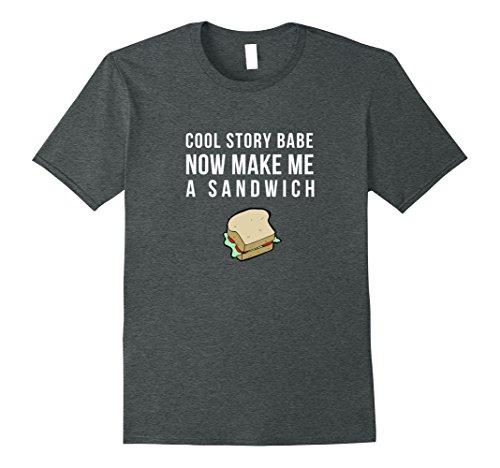 make me a sandwich shirt - 6