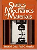 Statics and Mechanics of Materials, Braja M. Das and Paul C. Hassler, 0138446555