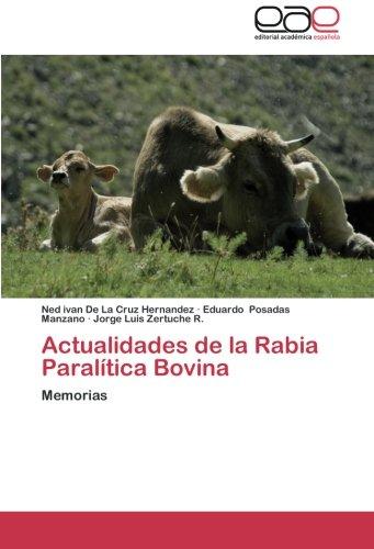 Descargar Libro Actualidades De La Rabia Paralitica Bovina De La Cruz Hernandez Ned Ivan