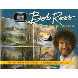 The Joy of Painting with Bob Ross (Volume VII) (Of Ross Painting Bob Joy The)