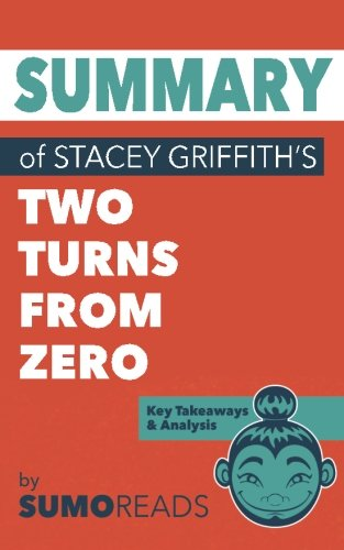Summary of Stacey Griffith's Two Turns from Zero: Key Takeaways & Analysis](Take Turns)