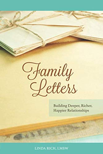 Family Letters: Building Deeper, Richer, Happier Relationships