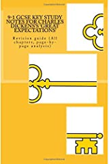 9-1 GCSE KEY STUDY NOTES for CHARLES DICKENS'S 'GREAT EXPECTATIONS': Revision guide (All chapters, page-by-page analysis) Paperback