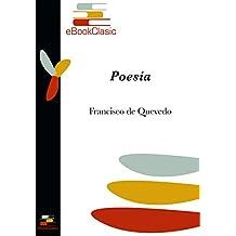 Poesía (Anotada): Antología Poética de Francisco de Quevedo