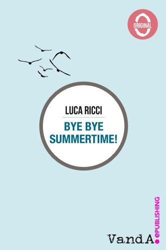 Bye Bye Summertime (VandA.Original)