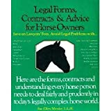 Legal Forms, Contracts and Advice for Horse Owners, Marder, Sue E., 0914327372